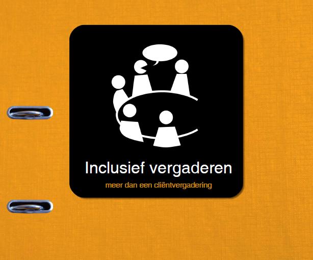 Inclusief vergaderen: meer dan een cliëntvergadering